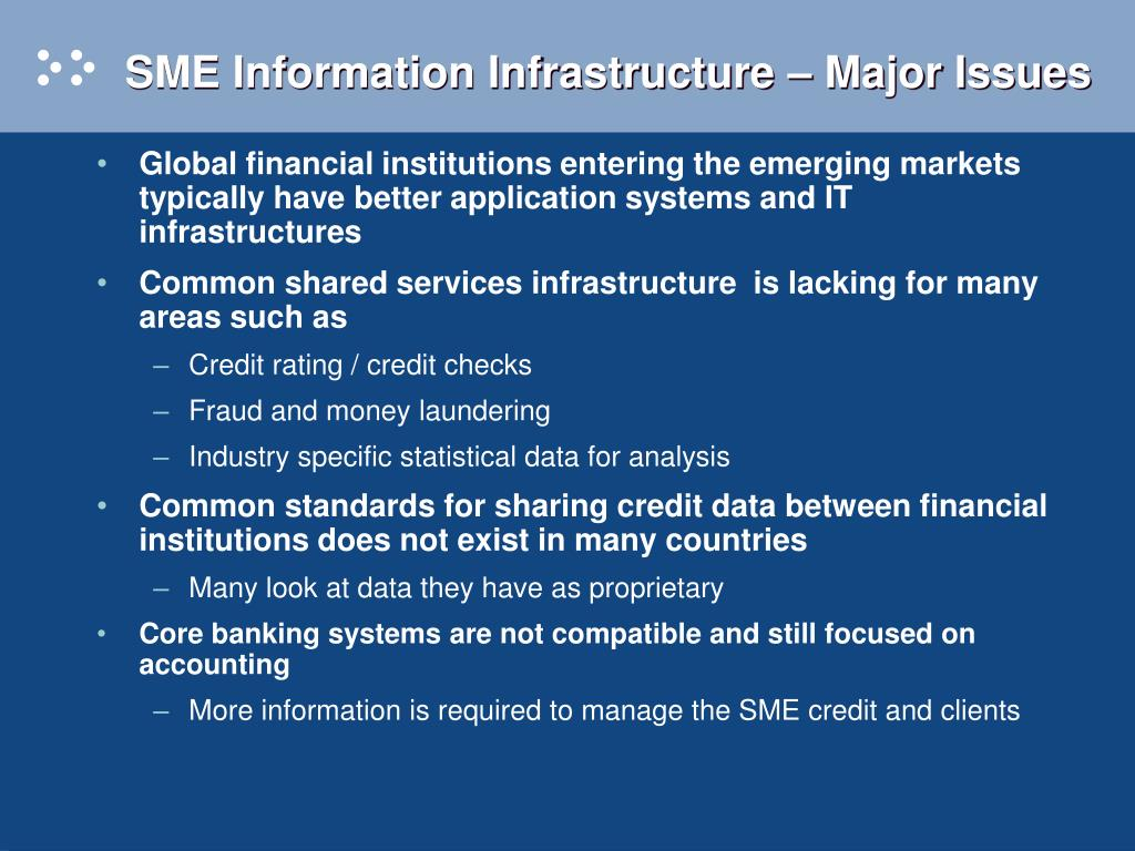 SME Information Infrastructure – Major Issues