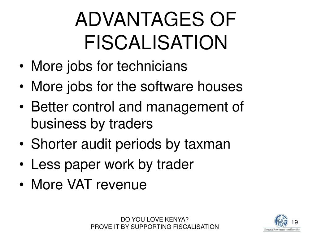ADVANTAGES OF FISCALISATION