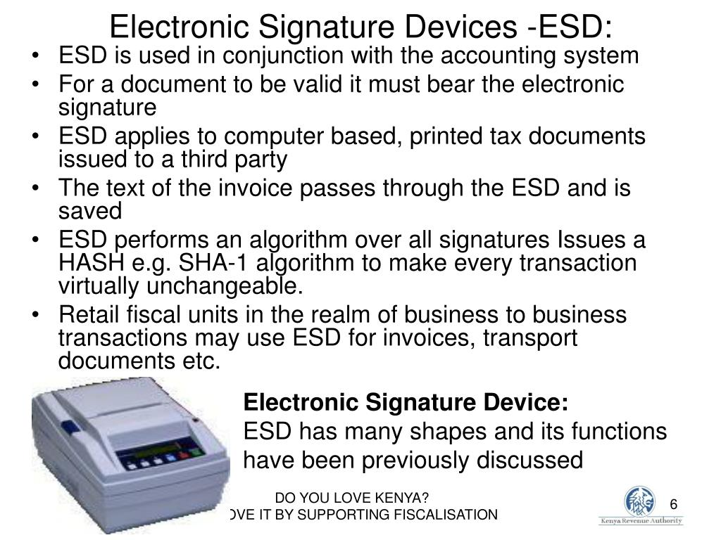 Electronic Signature Devices -ESD: