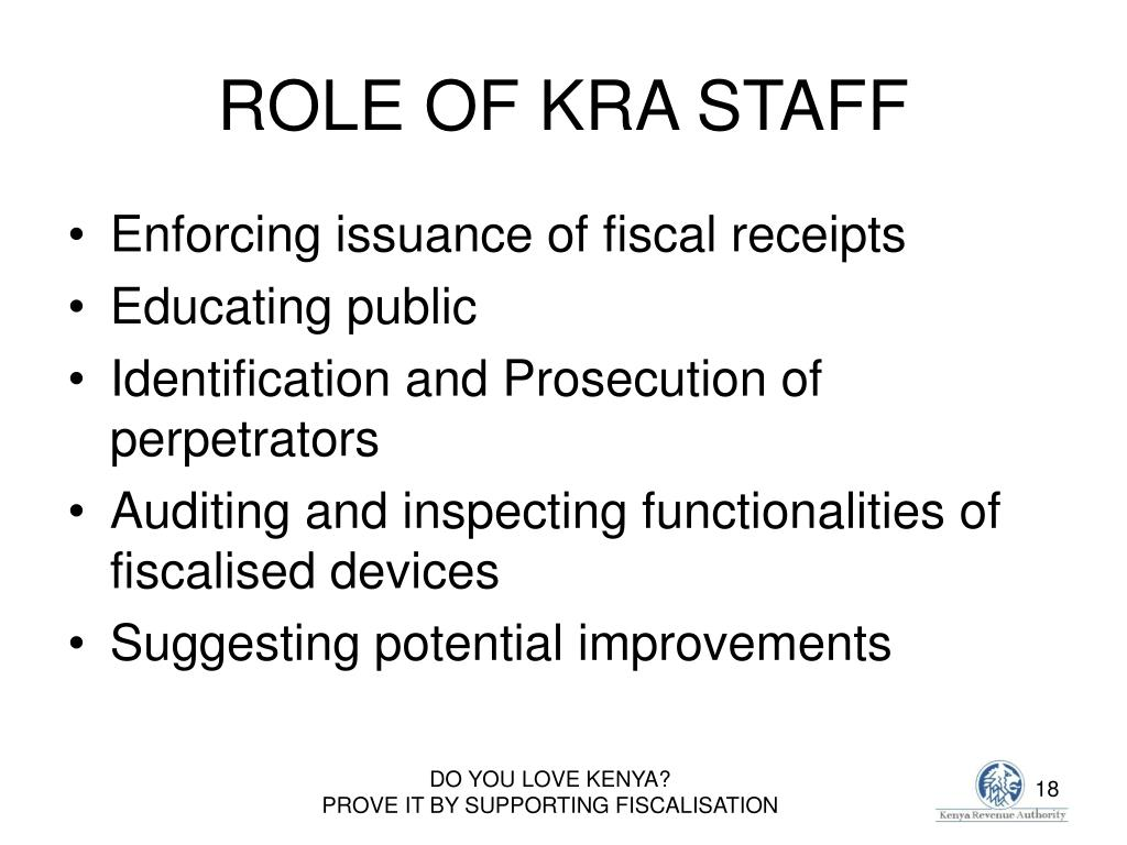 ROLE OF KRA STAFF