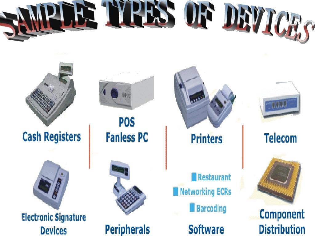 SAMPLE TYPES OF DEVICES