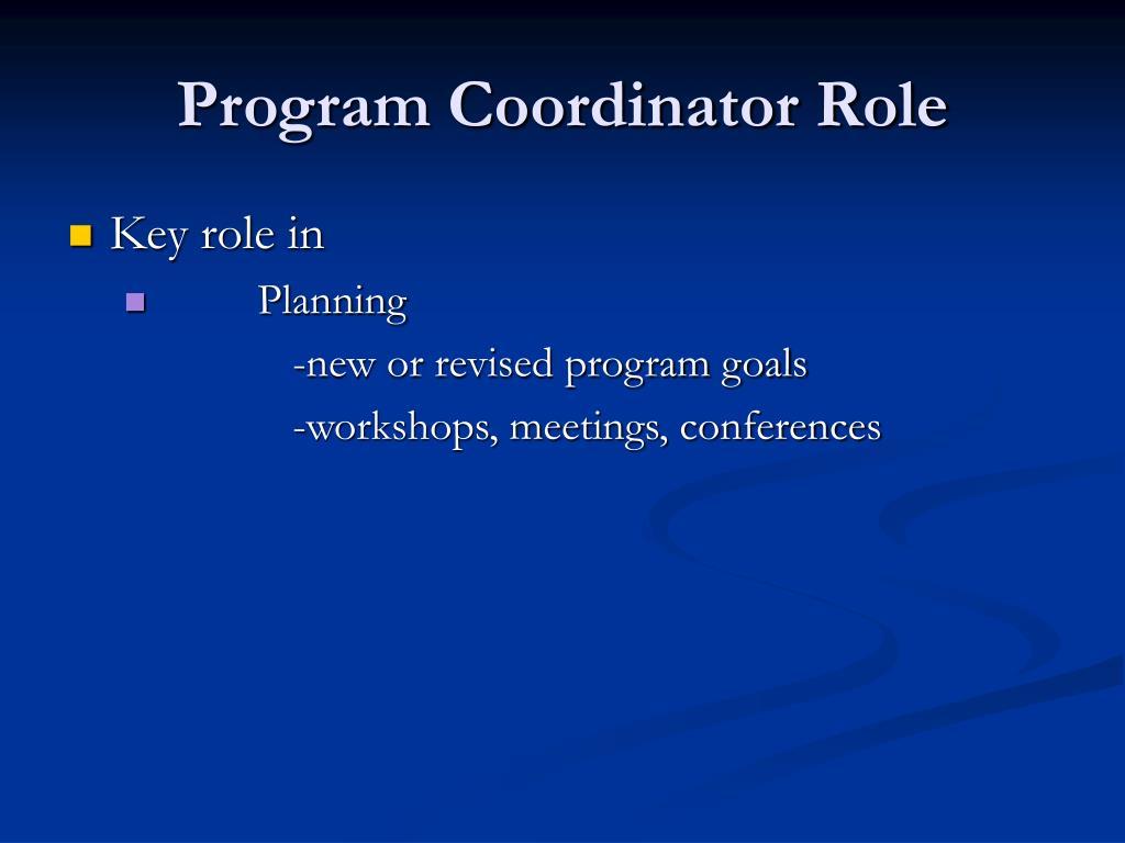 Program Coordinator Role