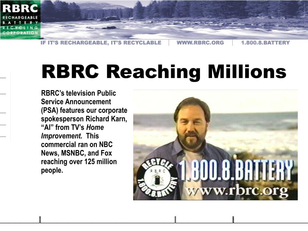 RBRC Reaching Millions