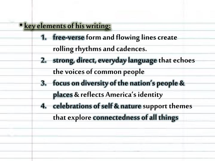 Key elements of his writing:
