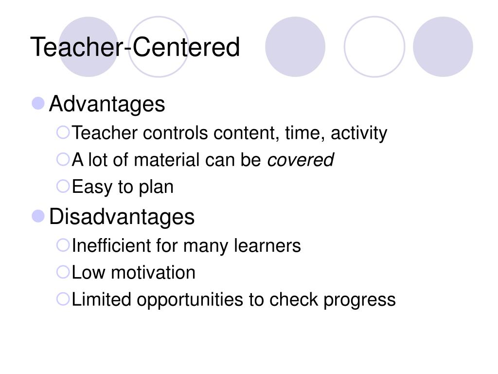 Teacher-Centered