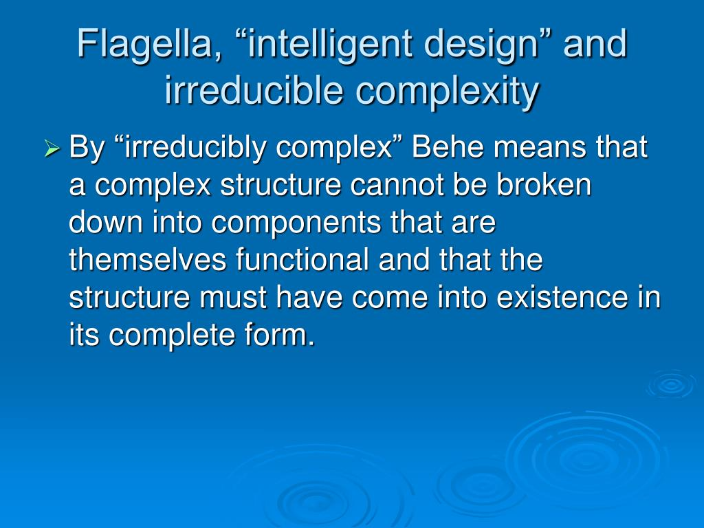 "Flagella, ""intelligent design"" and irreducible complexity"