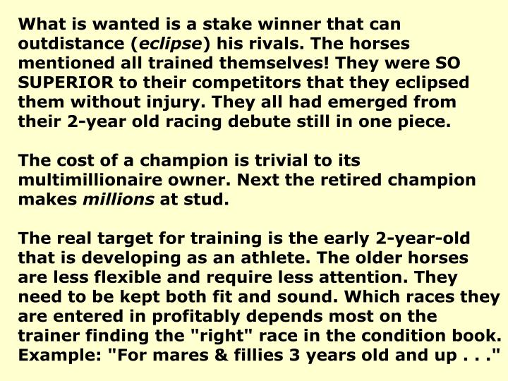 What is wanted is a stake winner that can outdistance (
