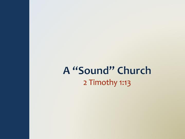 A sound church