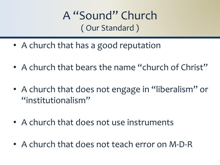 A sound church our standard