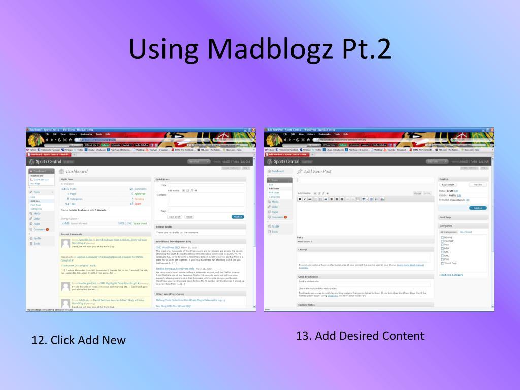 Using Madblogz Pt.2