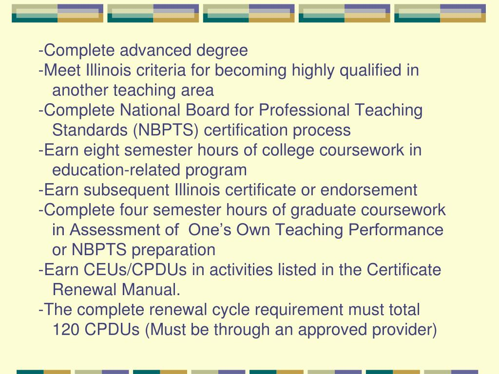 Teaching certificate illinois ppt state of illinois teacher certification 1betcityfo Choice Image