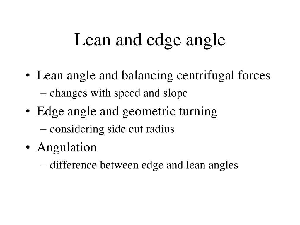Lean and edge angle
