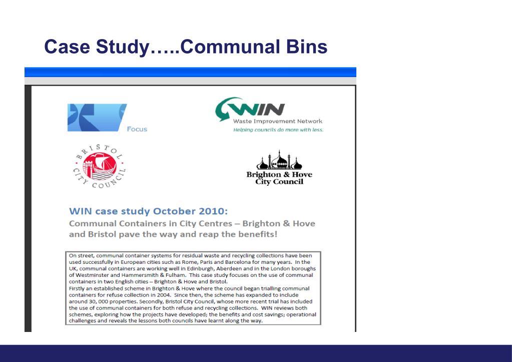Case Study…..Communal Bins