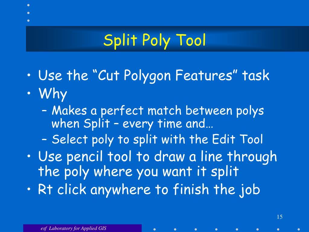 Split Poly Tool