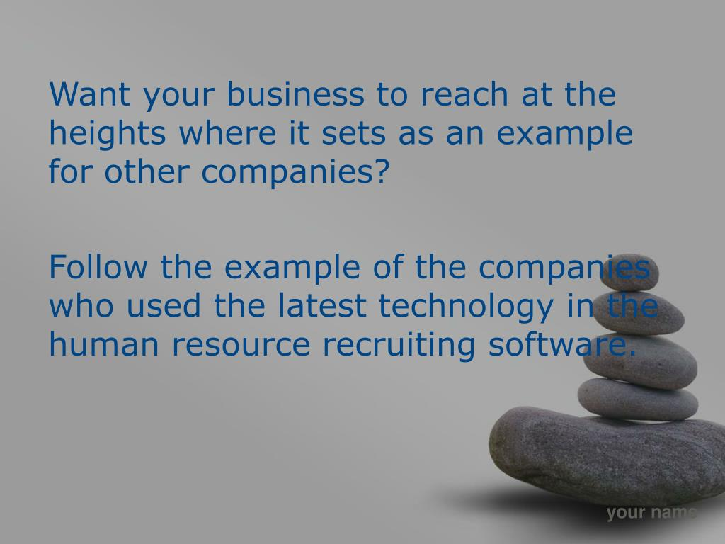 Want your business to reach at the heights where it sets as an example for other companies?
