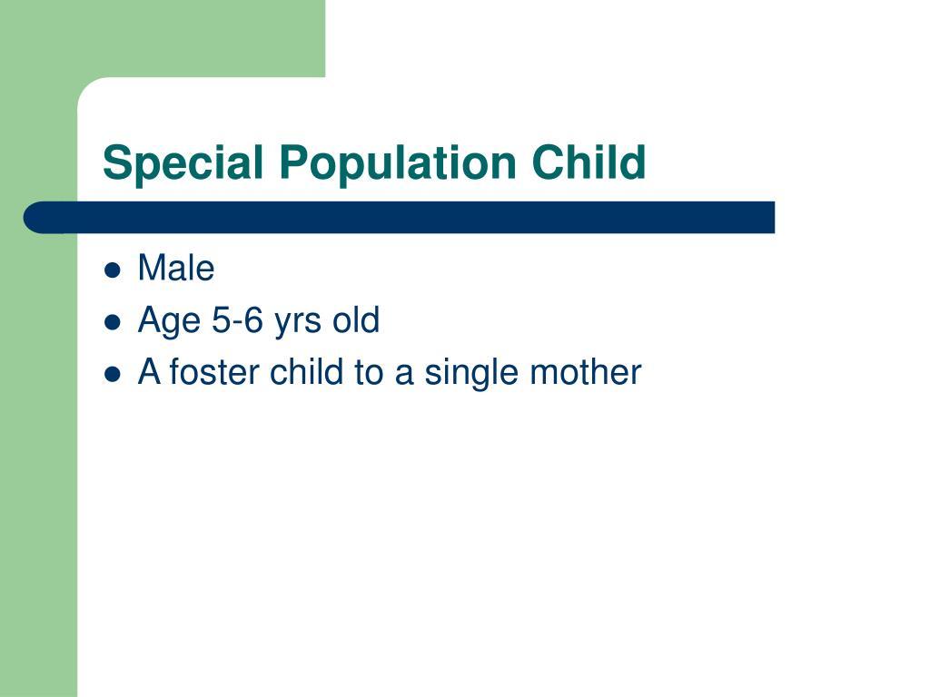 Special Population Child