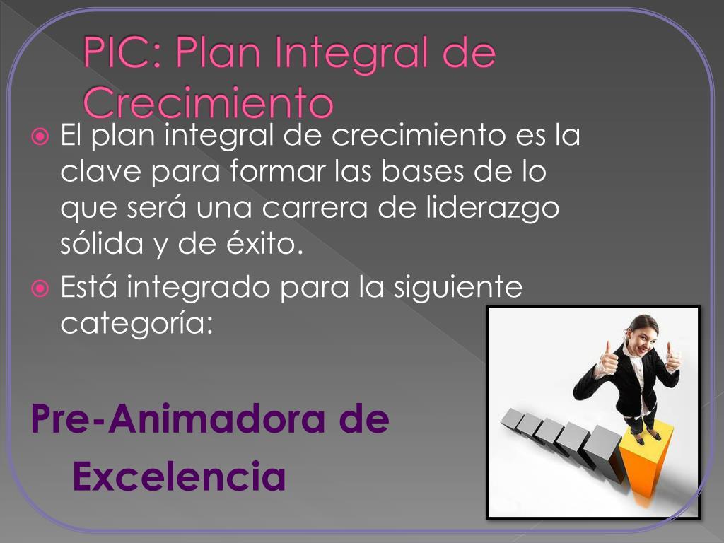 PIC: Plan Integral de Crecimiento