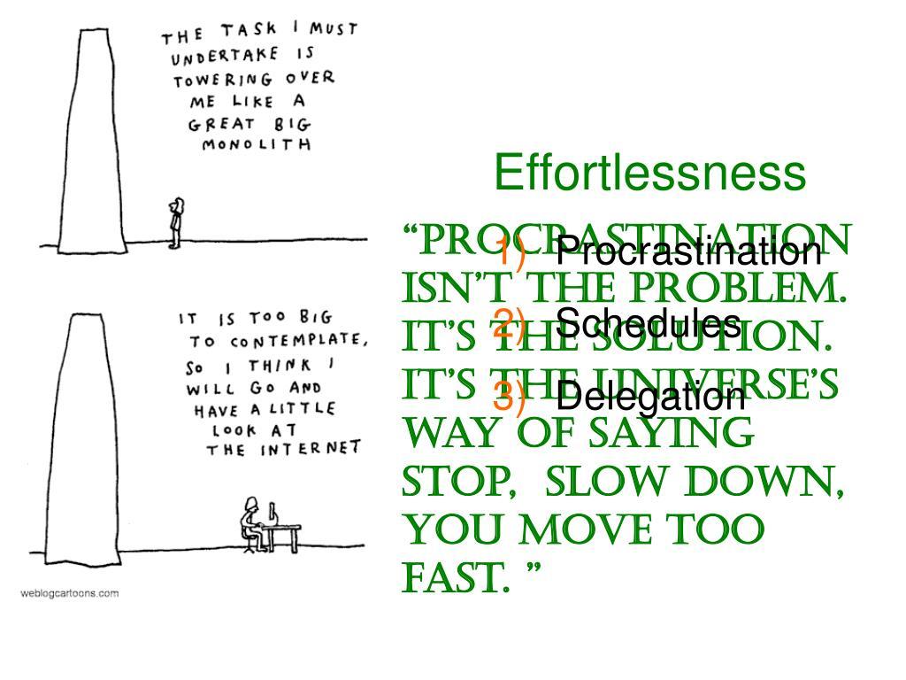 Effortlessness