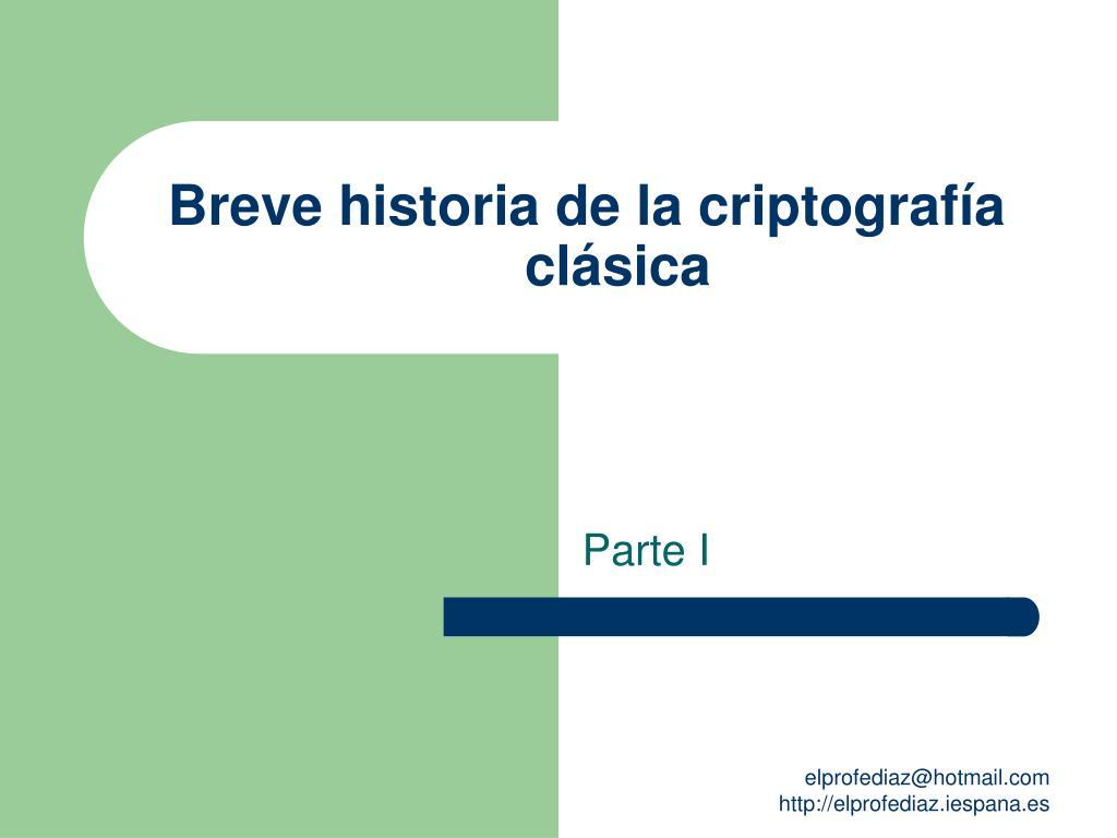 Breve historia de la criptografía clásica