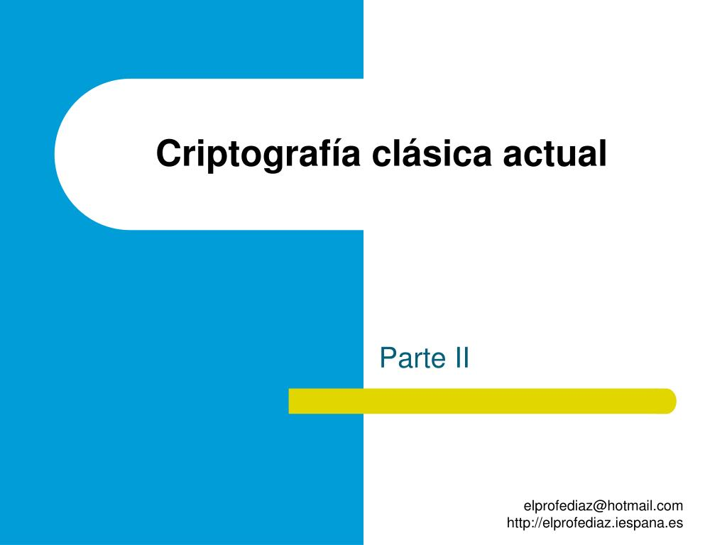 Criptografía clásica actual