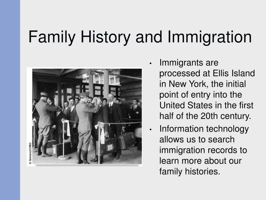 Family History and Immigration
