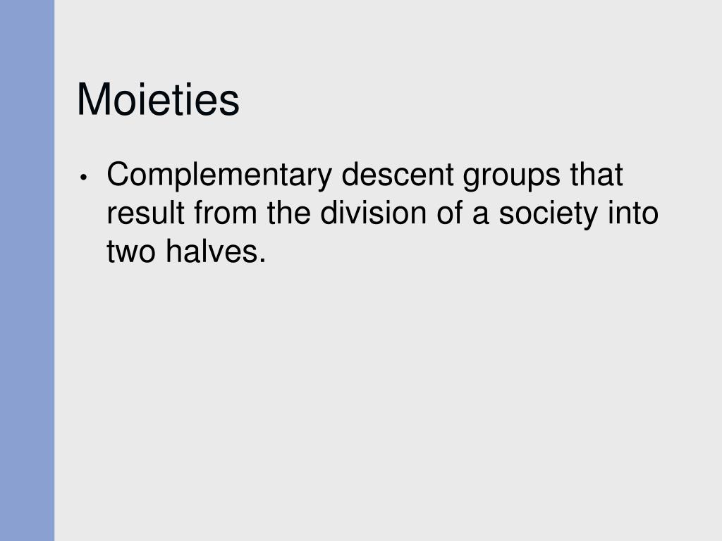 Moieties