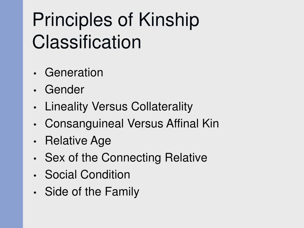 Principles of Kinship Classification