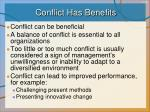 conflict has benefits