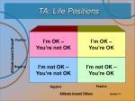 ta life positions