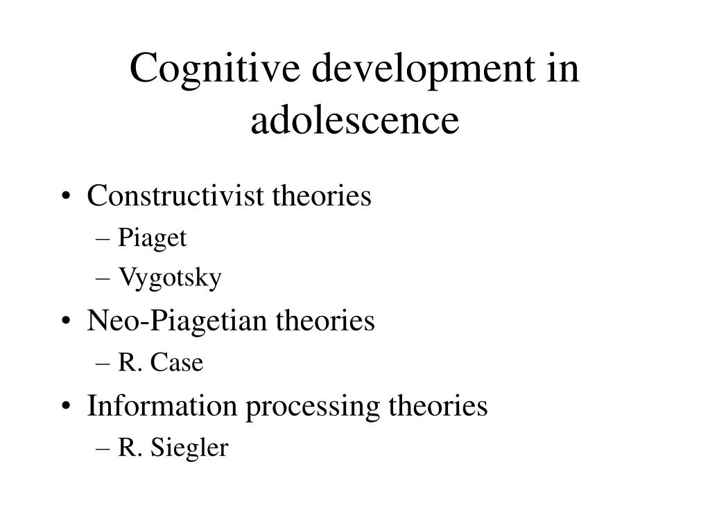 Cognitive development in adolescence