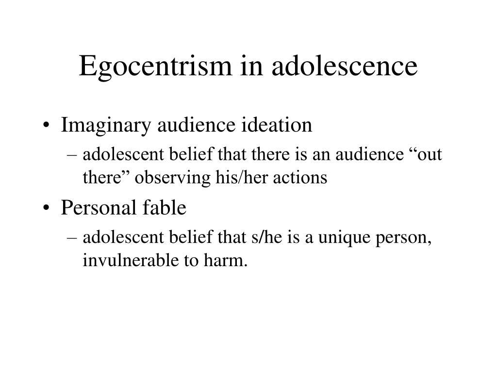 Egocentrism in adolescence