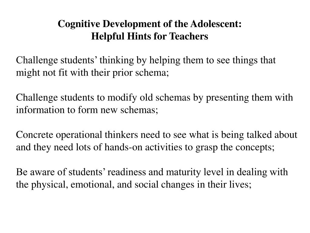 Cognitive Development of the Adolescent: