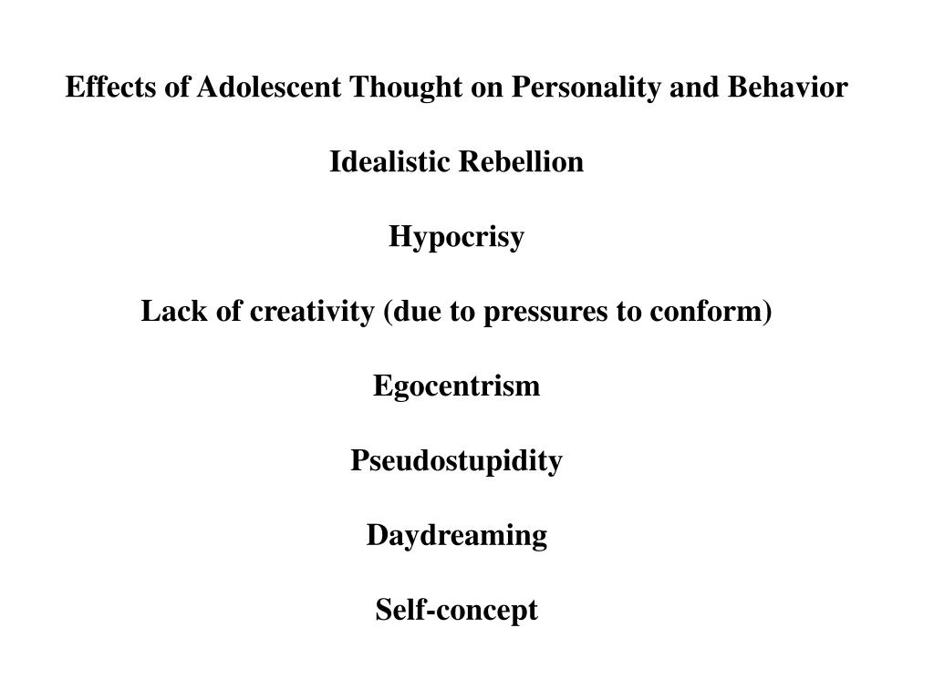 Effects of Adolescent Thought on Personality and Behavior