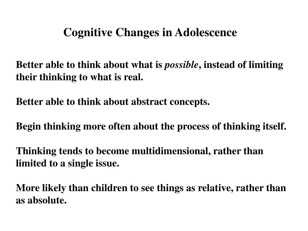 Cognitive Changes in Adolescence