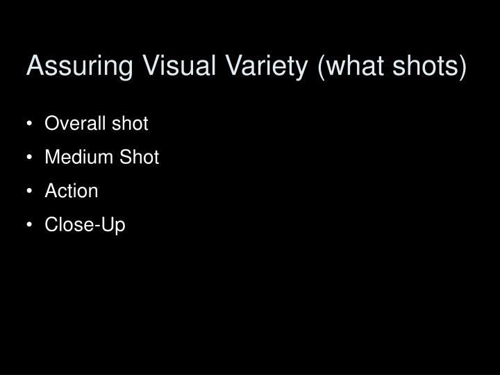 Assuring Visual Variety (what shots)