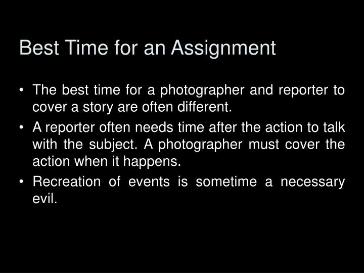 Best Time for an Assignment