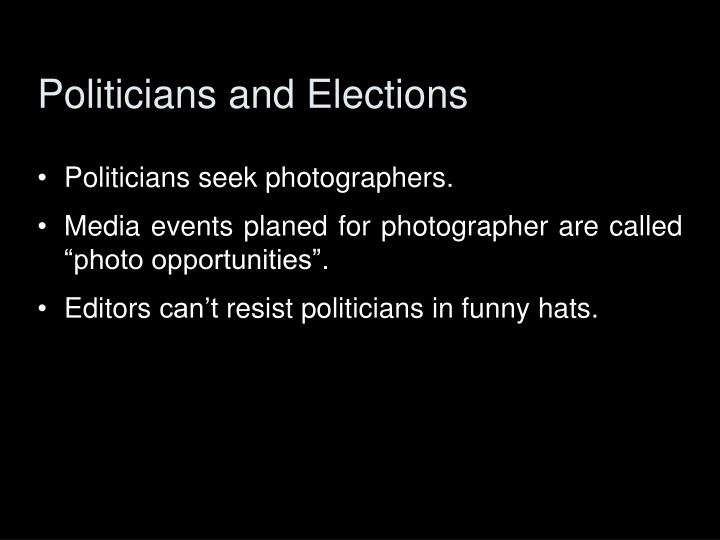 Politicians and Elections