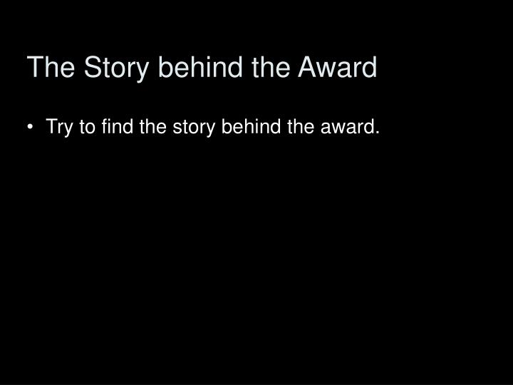 The Story behind the Award