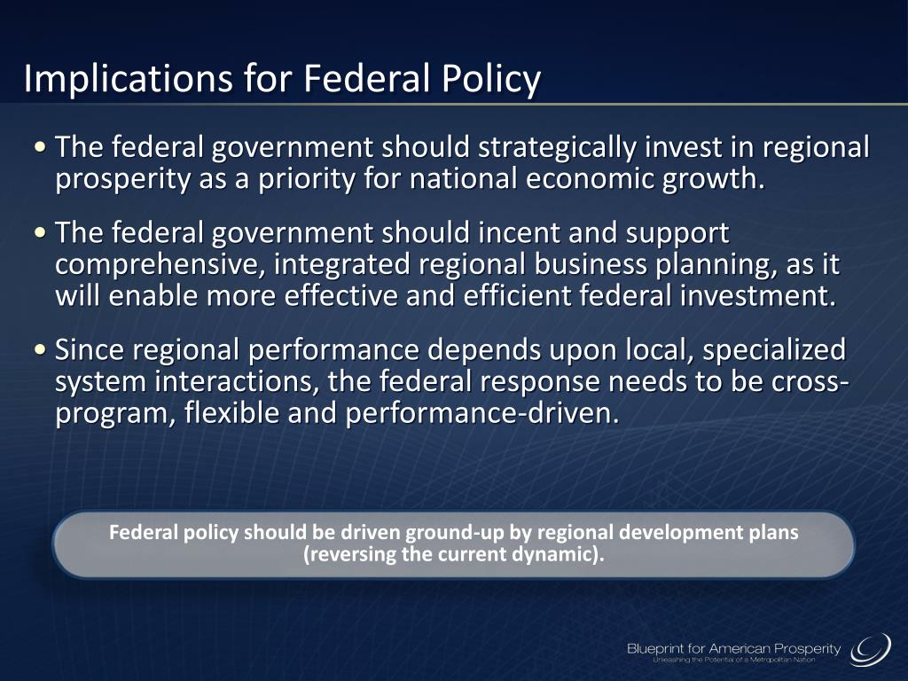 Implications for Federal Policy