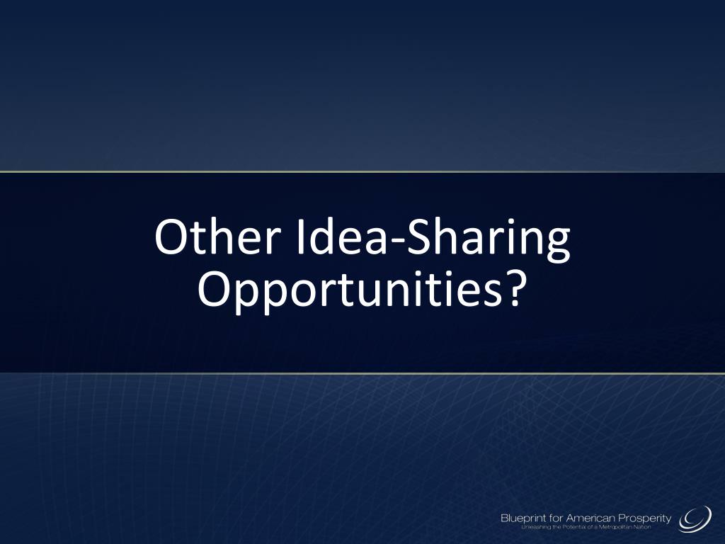 Other Idea-Sharing Opportunities?