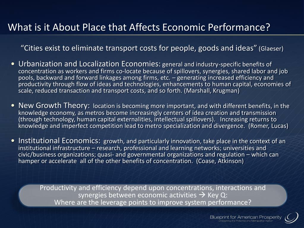 What is it About Place that Affects Economic Performance?