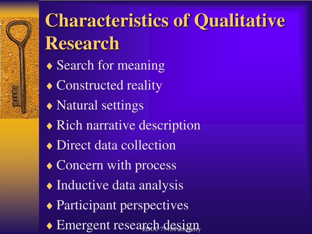 Characteristics of Qualitative Research