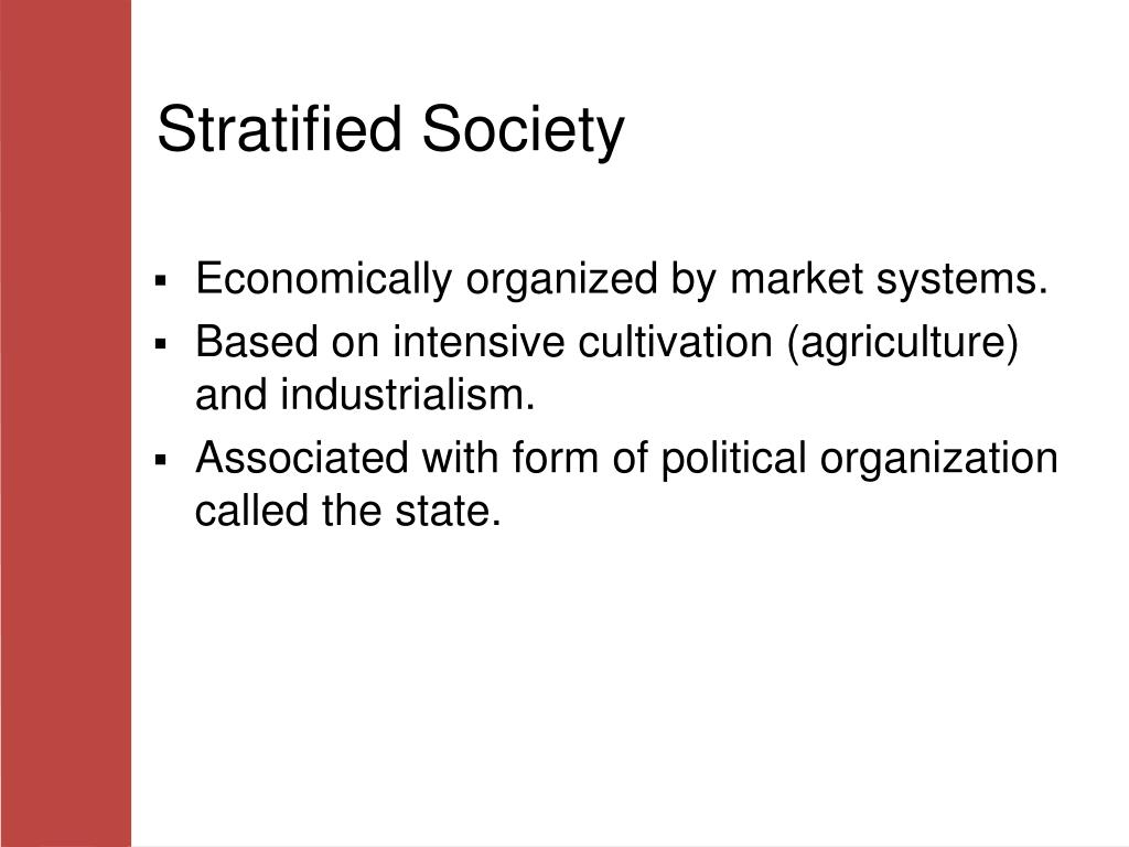 Stratified Society
