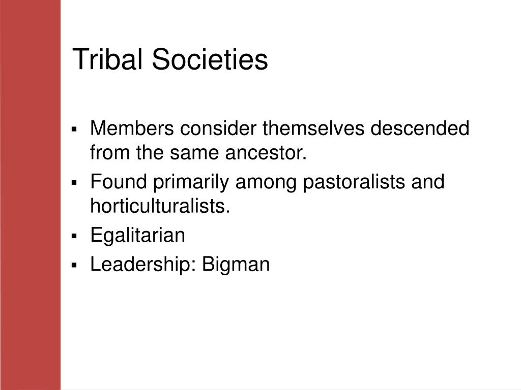 Tribal Societies