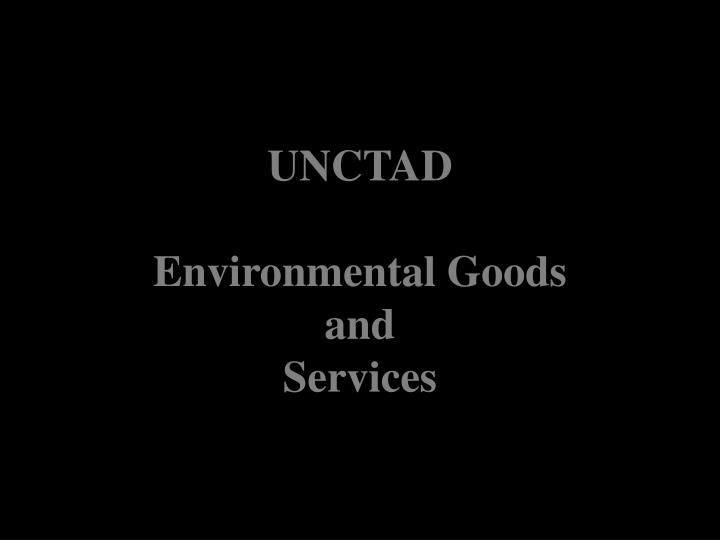 unctad environmental goods and services