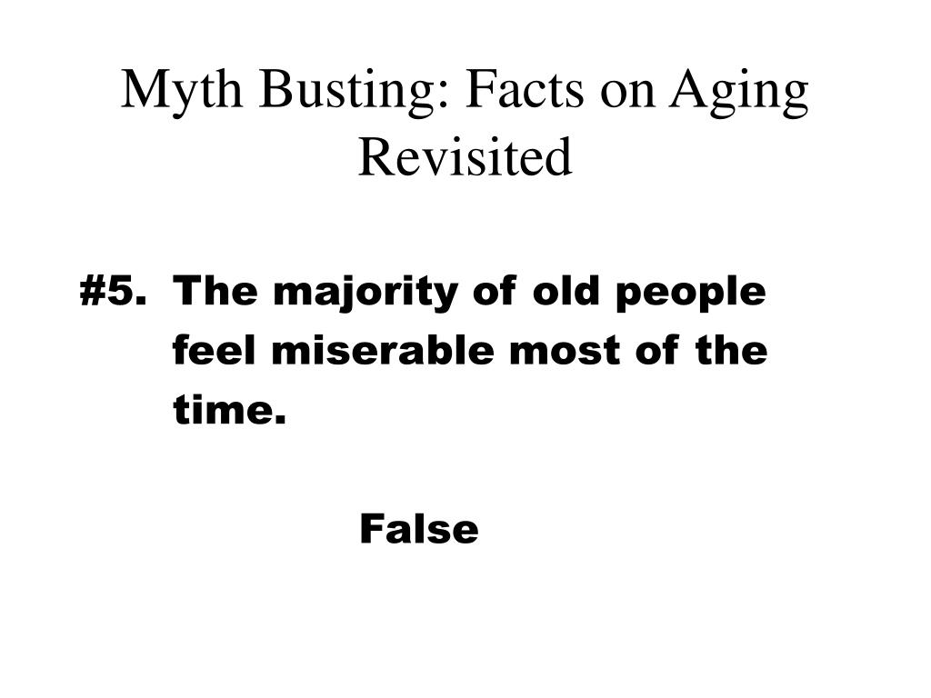 five myths of aging