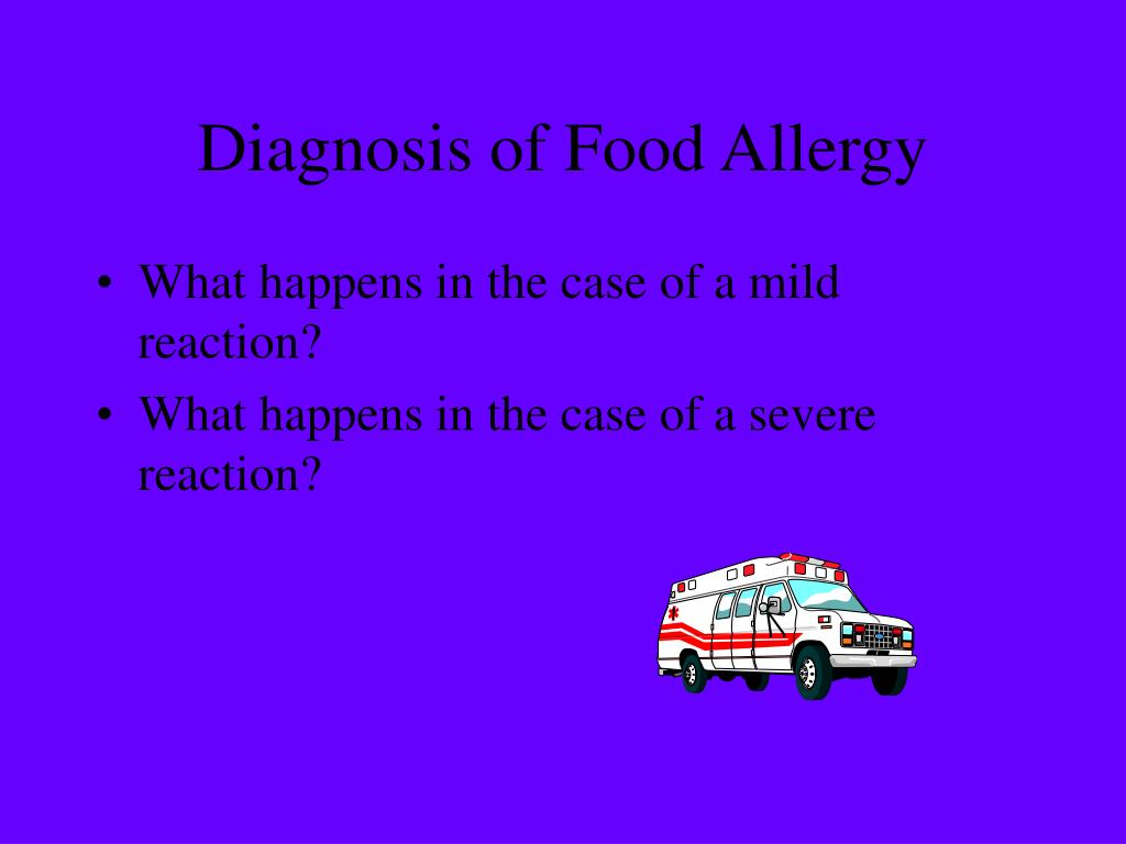 Diagnosis of Food Allergy