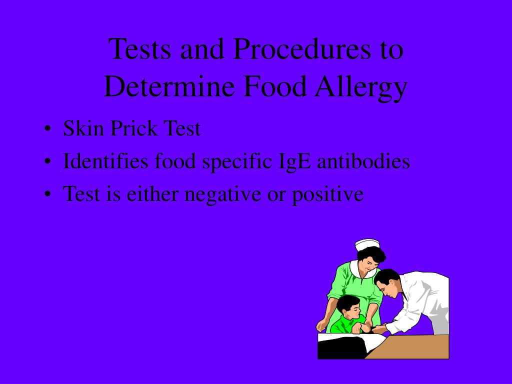 Tests and Procedures to Determine Food Allergy