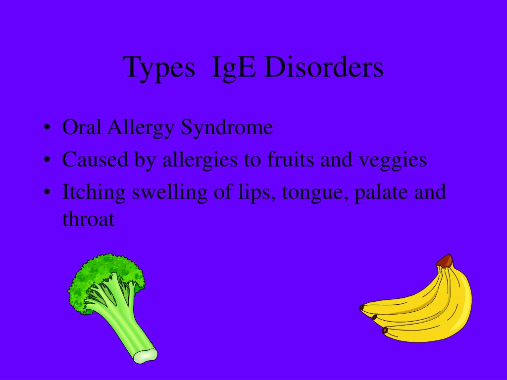 Types  IgE Disorders