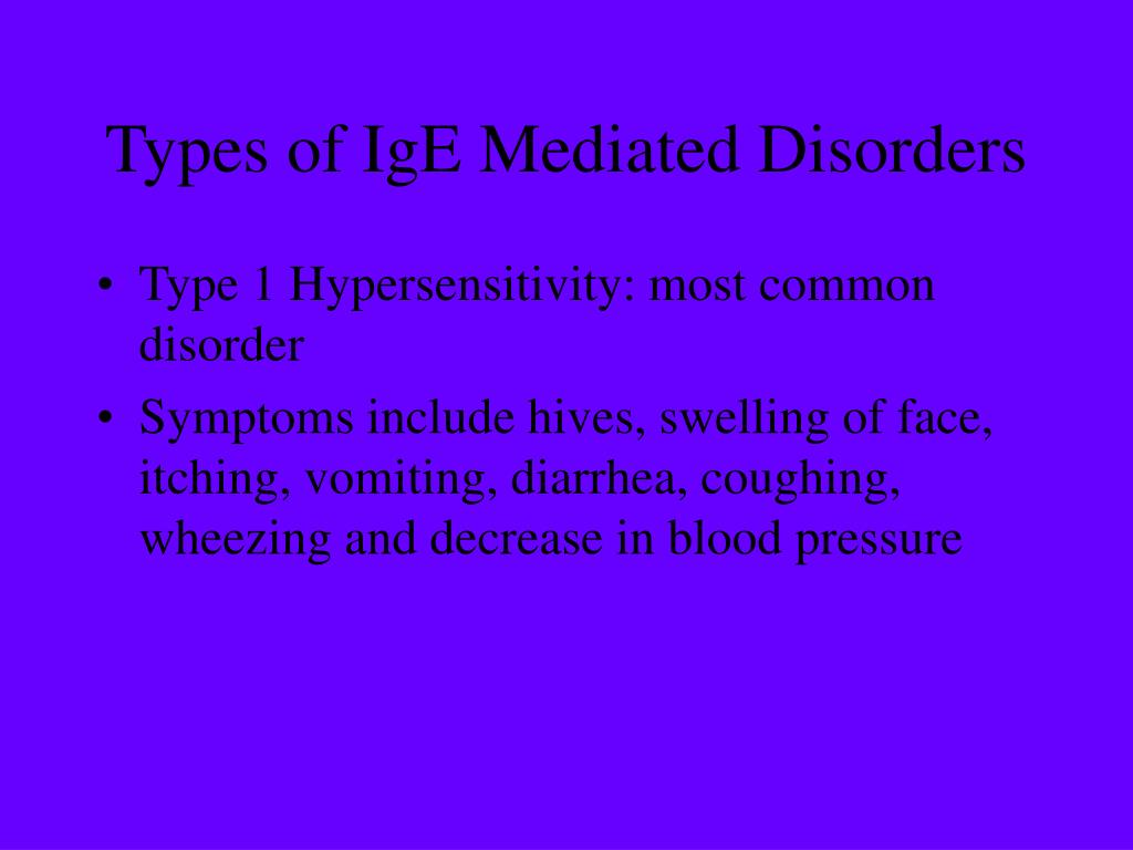 Types of IgE Mediated Disorders